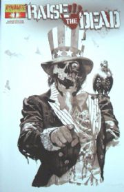 Raise The Dead #1 Arthur Suydam Black & White B&W Incentive Variant (2007) Dynamite Entertainment comic book